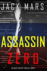Assassin Zero (An Agent Zero Spy Thriller—Book #7) Kindle Edition