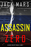 Assassin Zero (An Agent Zero Spy Thriller—Book #7)