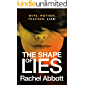 The Shape of Lies: New from the queen of psychological thrillers (English Edition)