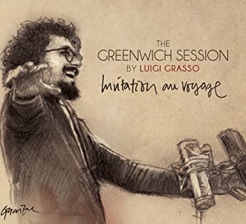 The Greenwich Sessions-Invitation au Voyage: The Greenwich