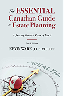 cb11c93630c141 The Essential Canadian Guide to Estate Planning - 2nd Edition: A Journey  Towards Peace of