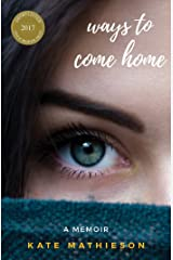 Ways to Come Home Kindle Edition