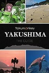 The Yakushima Guide Paperback