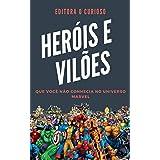 Heróis e Vilões Que Você Não conhecia No Universo Marvel: Conheça sua história e poderes!