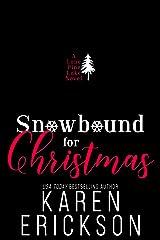 Snowbound for Christmas: A Lone Pine Lake Novella Kindle Edition