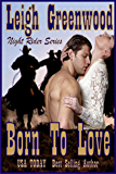 Born to Love (Night Riders Book 3)