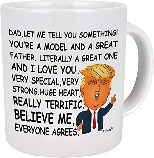 Dad Mug Father/'s Day Gift Funny Trump Mug Fathers Day Gift for Dad