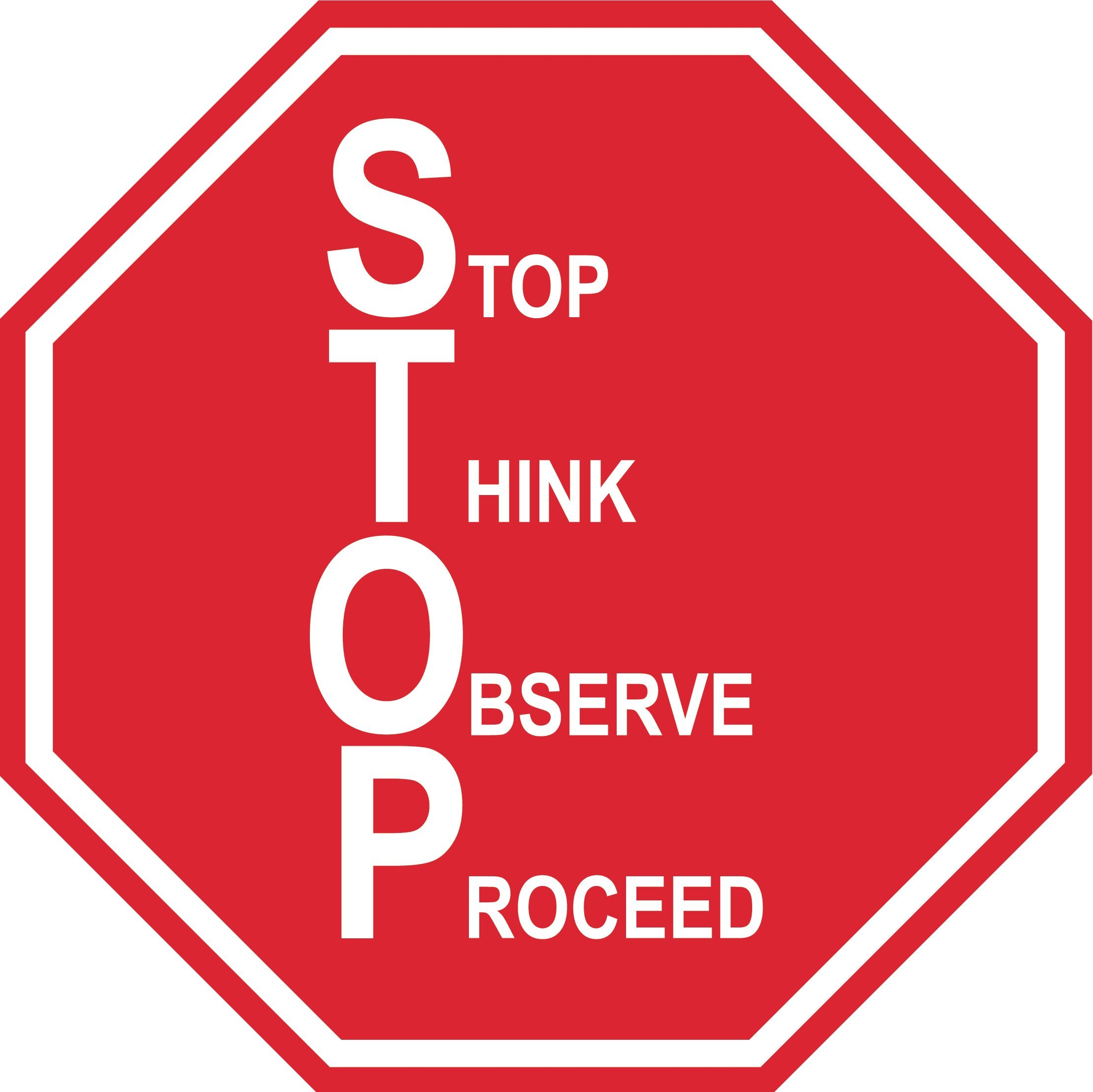 "Stop Think Observe Proceed"" – 34in Durable Floor Sign by Graphical Warehouse Vibrant Colors - Safety and Security Signage. Red Octagon."