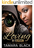 Loving in Ferguson: BWWM Time Travel Romance