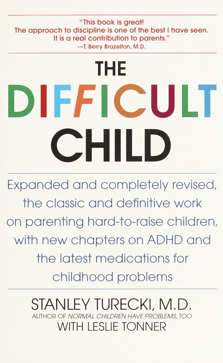 The Difficult Child: Expanded and Revised Edition