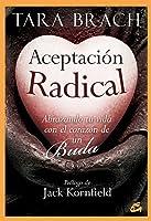 Aceptación Radical: Abrazando Tu Vida Con El