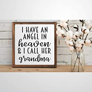 DONL9BAUER Framed Wooden Sign I Have an Angel in Heaven and I Call Her Grandma Wall Hanging Funny Farmhouse Home Decor Wall Art for Living Room