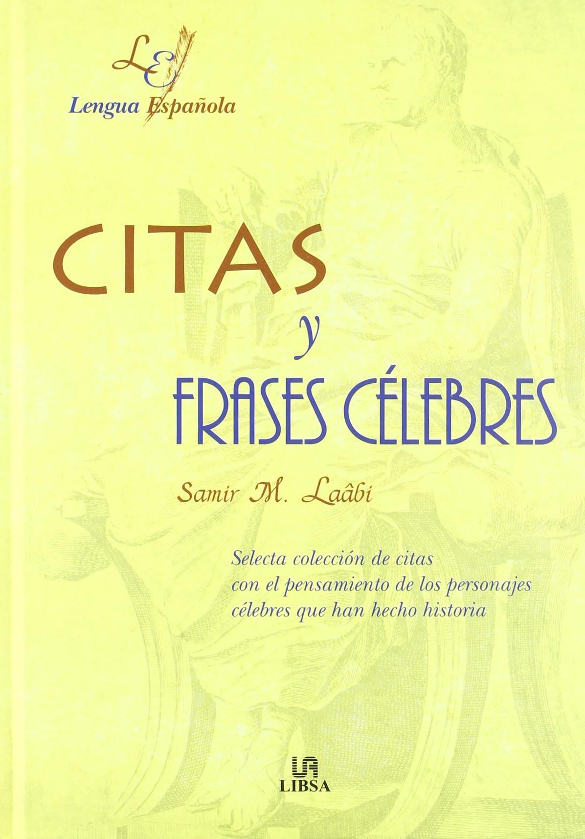 Citas y frases celebres (Letras Españolas): Amazon.es: Samir M. Laabi: Libros