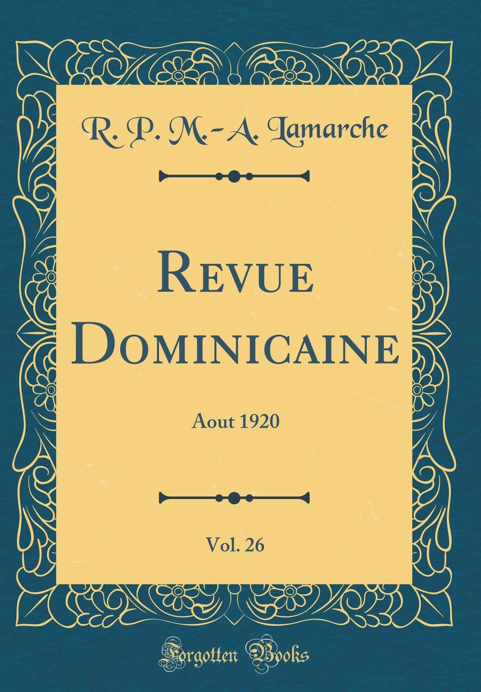 Download Revue Dominicaine, Vol. 26: Aout 1920 (Classic Reprint) (French Edition) pdf