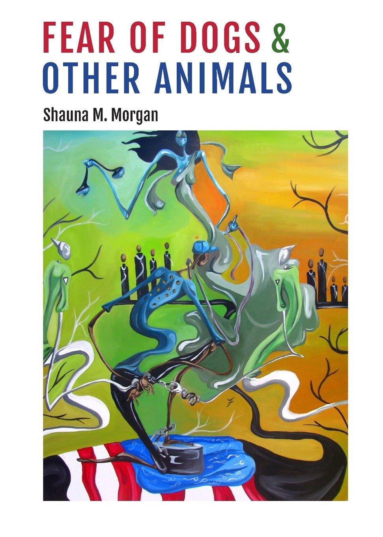 Fear Other Animals Shauna Morgan