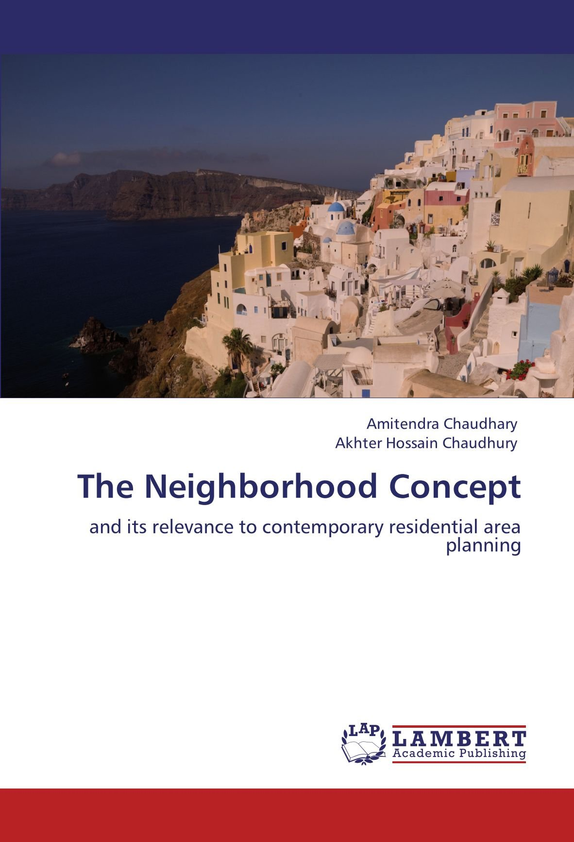 Download The Neighborhood Concept: and its relevance to contemporary residential area planning PDF