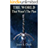 That Wasn't The Plan (The World Book 6)