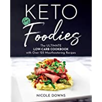 Keto for Foodies