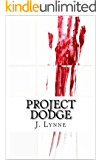 Project Dodge: A Novella