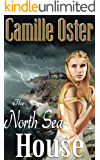 The North Sea House: a gothic romance