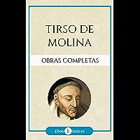 Obras Completas de Tirso de Molina (Spanish Edition)