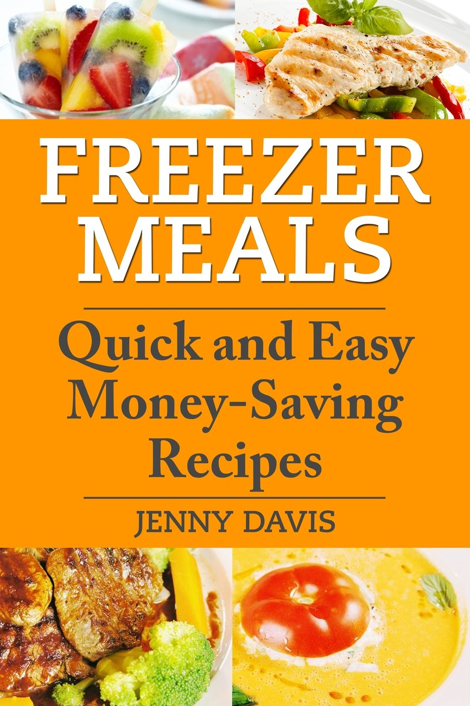 Freezer Meals Quick Money Saving Recipes product image