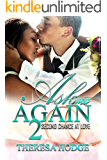 Ask Me Again 2: Second Chance At Love