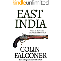 East India (EPIC HISTORICAL FICTION)
