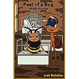 Pest of a Bug: Work Humor