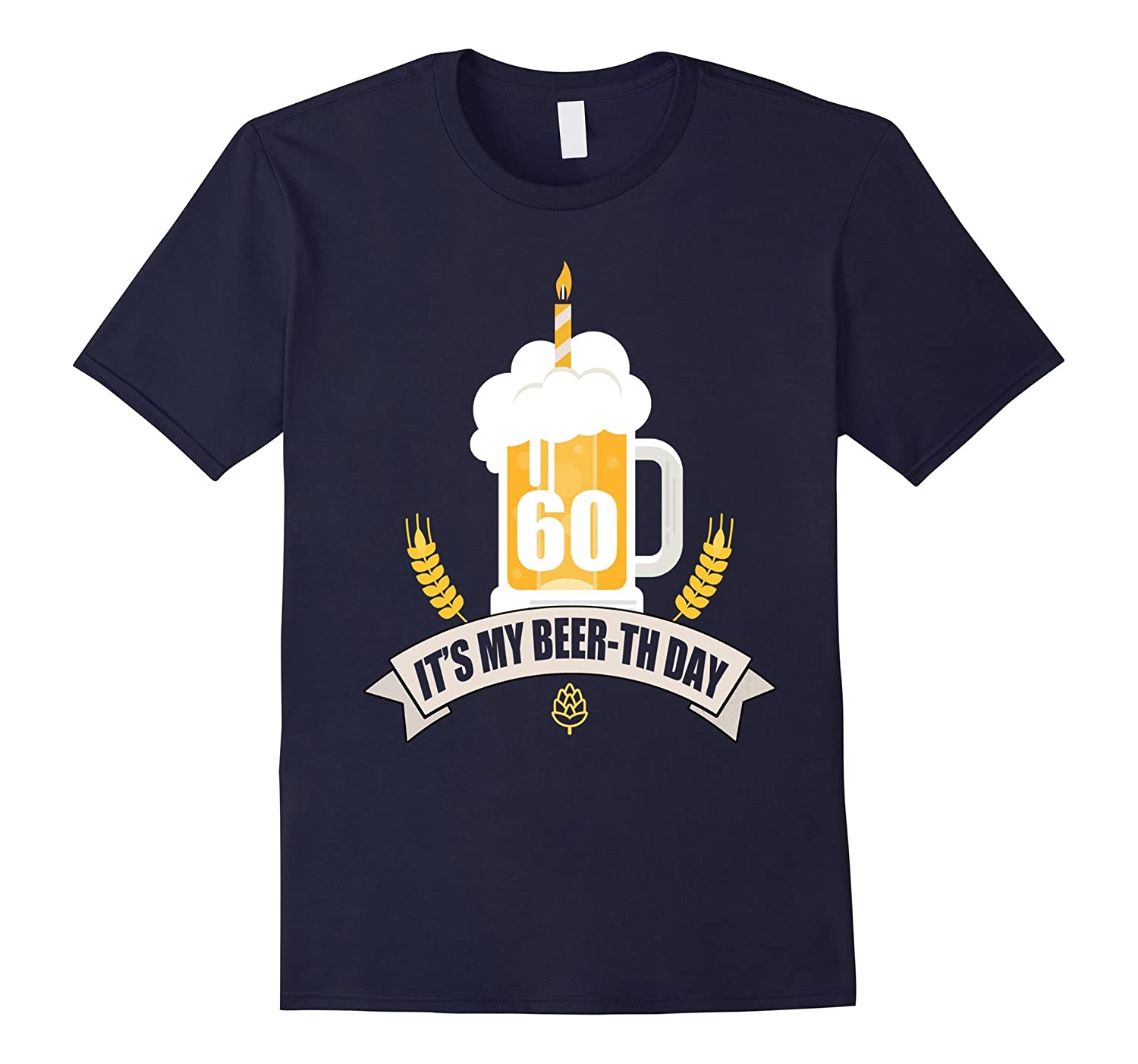 60th Birthday T-Shirt Its my Beer-th Day Funny Beer Shirt-Art