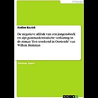 De negatieve afdruk van een jongensboek en zijn postmodernistische verklaring in de roman 'Een weekend in Oostende' van Willem Brakman