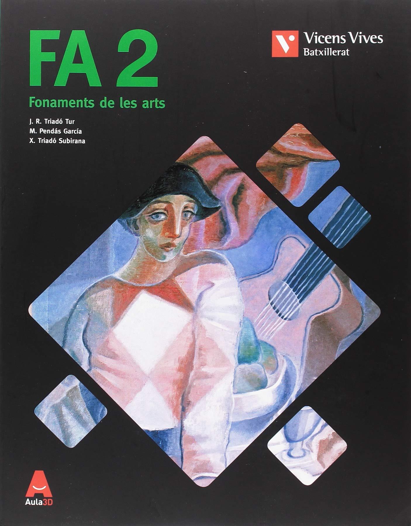 FA 2 (FONAMENTS DE LES ARTS): Amazon.es: Subirana Rebull, Rosa Maria, Triado Tur, Joan Ramon, Pendas Garcia, Isabel: Libros