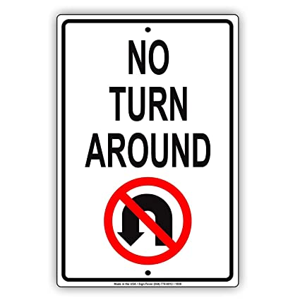 Amazon com: Aubrey Hammond Safety Warning Signs No Turn