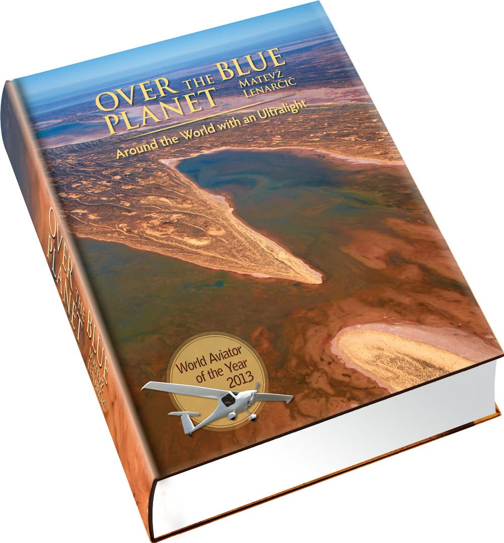 Over the Blue Planet: Around the World with an Ultralight (English and Multilingual Edition)