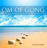 Om of Gong: Mediation Music to Slow Breath, Relax and Heal