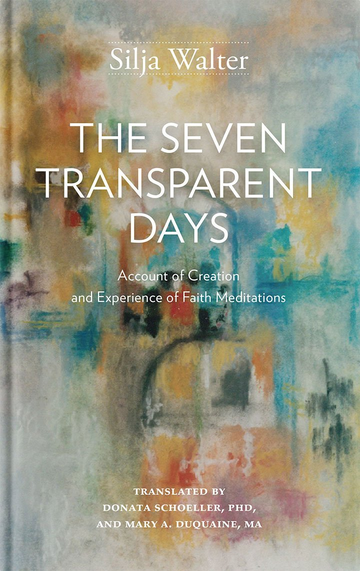 The Seven Tranparent Days: Account of Creation and Experience of Faith Meditations Text fb2 book