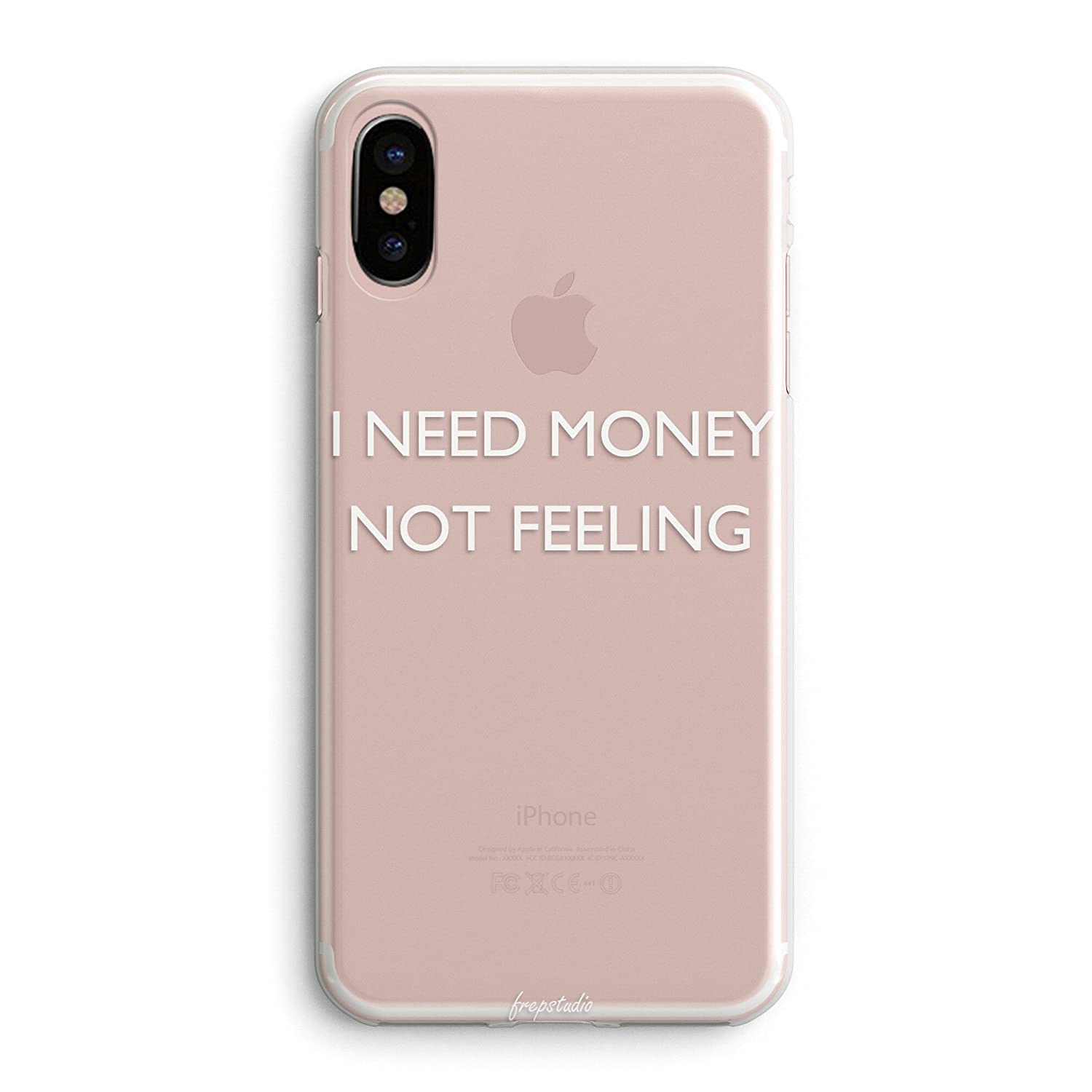 Frepstudio compatible quotes funny sassy quote sayings slogans cool rich case replacement for iphone x i need money not feeling clear rubber case