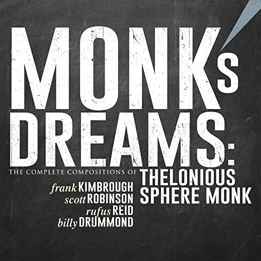 Monkâs Dreams - The Complete Compositions of Thelonious Sphere Monk