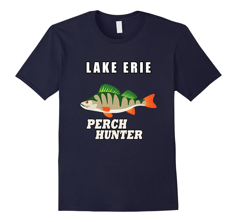 Lake Erie Perch Hunter Fishing Gift T Shirt-Vaci