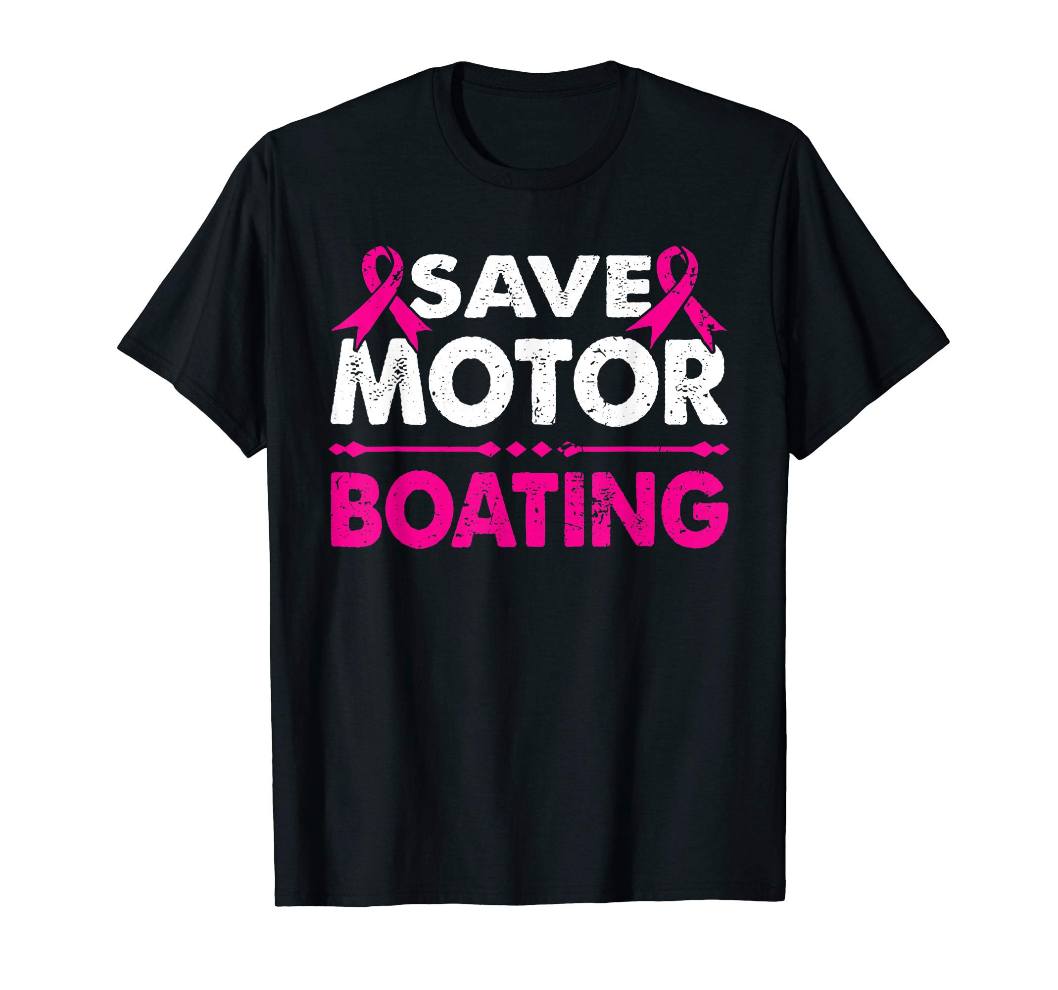Save Motor Boating Funny Breast Cancer Pink Ribbon T-Shirt by Save Motor Boating Pink Ribbon Novelty Co.