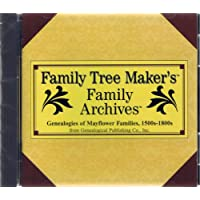 Family Tree Maker's Genealogies of Mayflower Families 1500s-1800s #171 Archives History