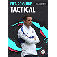 FIFA 20 Tactical Guide: 31 formations breakdowns with custom tactics, player instructions tips and vintage team set up walkthroughs. (FIFA 20 Guides) (English Edition)
