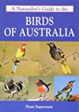 Naturalist's Guide to the Birds of Australia