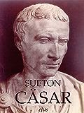 Cajus Julius Cäsar (Kaiserbiographien 1)