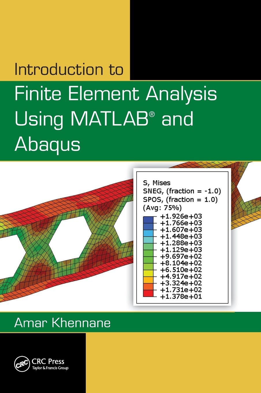 Introduction to Finite Element Analysis Using MATLAB® and