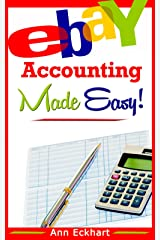 Ebay Accounting Made Easy (2019) Kindle Edition
