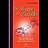 Die Magie des Zufalls: Wie Synchronizität unser Leben bestimmt