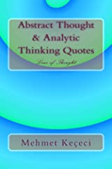 Abstract Thought & Analytic Thinking Quotes: Line of Thought (Line of Thought Series Book 1) Kindle Edition