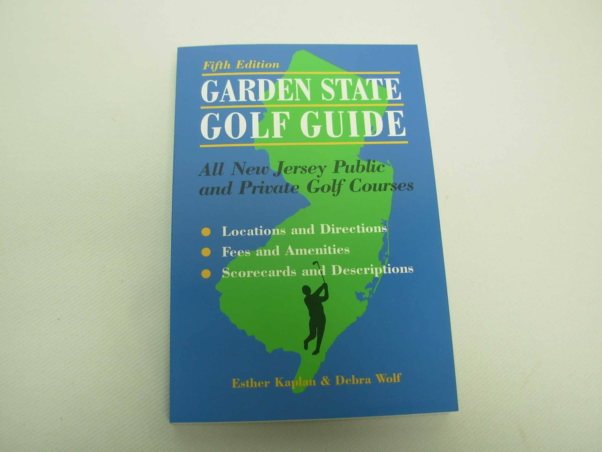 Read Online Garden State Golf Guide: All New Jersey Public And Private Golf Courses pdf