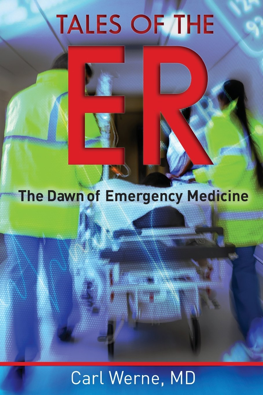 TALES OF THE ER: The Dawn of Emergency Medicine pdf